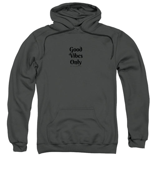 Good Vibes Only- Pink - Sweatshirt
