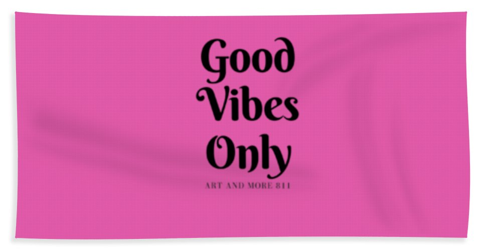 Good Vibes Only- Pink - Beach Towel