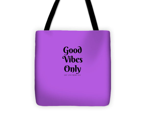 Good Vibes Only- Purple - Tote Bag