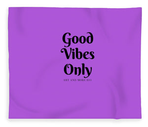 Good Vibes Only- Purple - Blanket