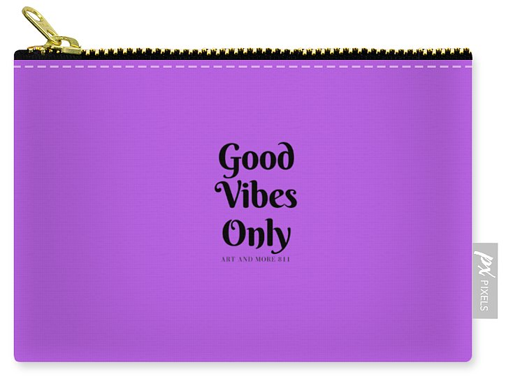 Good Vibes Only- Purple - Carry-All Pouch