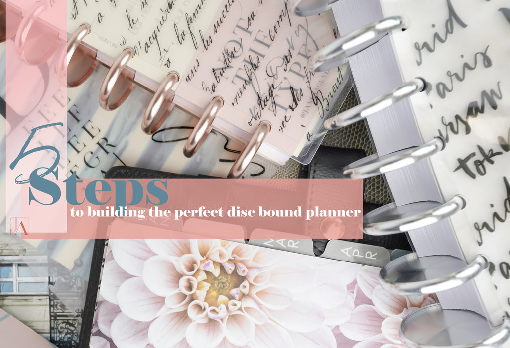 5 Steps to building your perfect disc bound planner. The blog post by Jane's Agenda