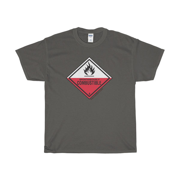 Danger Spontaneously Combustible! Heavy Cotton T-Shirt