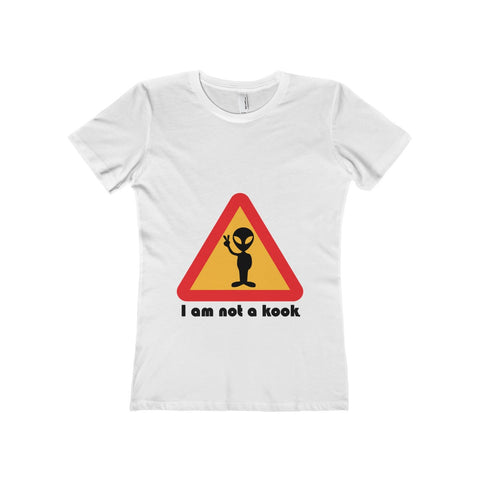 Our alien is not a kook on this Women's The Boyfriend Tee