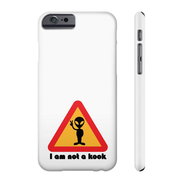 Our Alien is Not a Kook on this US Phone cases