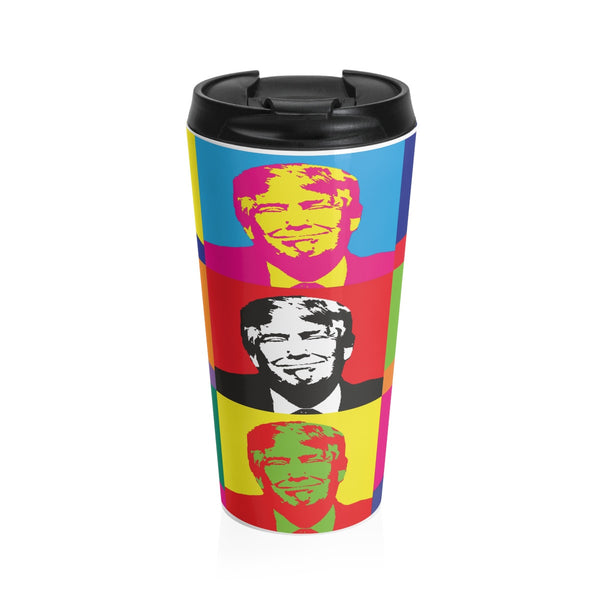 Pop the Trump on a Stainless Steel Travel Mug