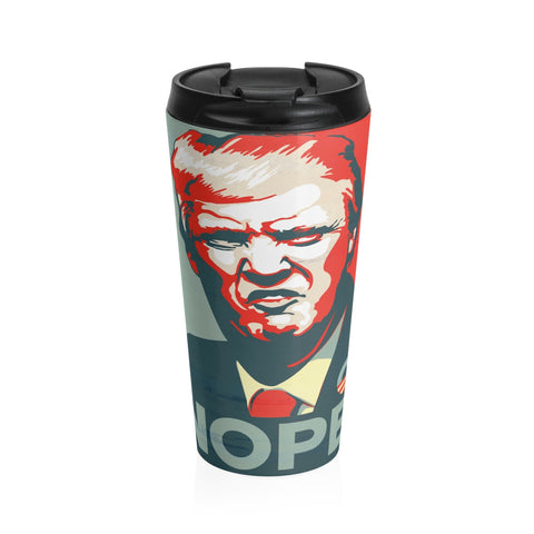 Our Nope Nope Nope Trump Nope Stainless Steel Travel Mug