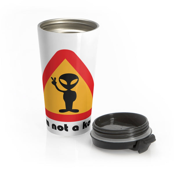Our Alien is Not a Kook on this Stainless Steel Travel Mug