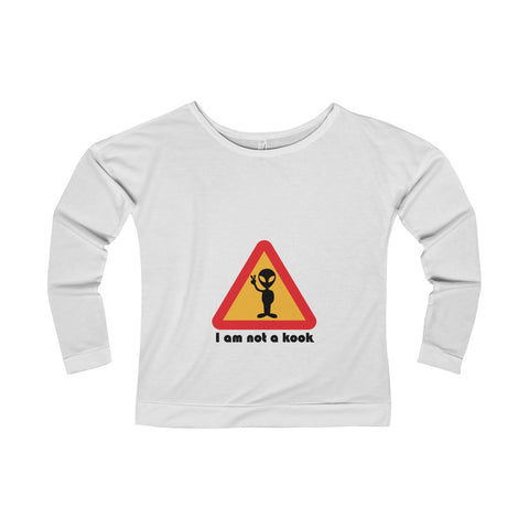 Our alien is not a kook on this Women's Terry Long Sleeve Scoopneck T-Shirt