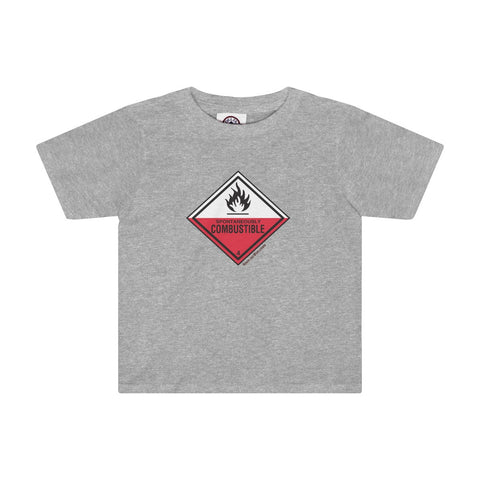 Danger Spontaneously Combustible! Toddler Tee