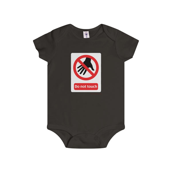 Danger Do Not Touch this Infant Rip Snap Tee
