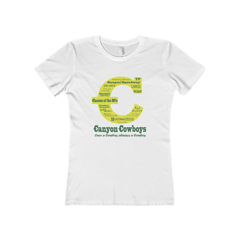 Canyon Cowboys Classes of the 80's on the Women's Boyfriend Tee