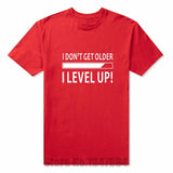 I Don't Get Older I Level Up! Gamer T Shirt