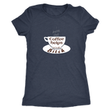 I pretend that coffee helps but i'm still a Bitch - white design on this Womens Tee
