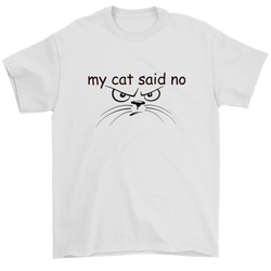 my cat said no - black type with cat face on this men's tee