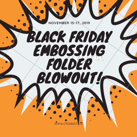 Black Friday Embossing Folder Blowouts