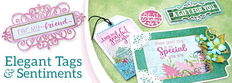 Elegant Tags and Sentiments
