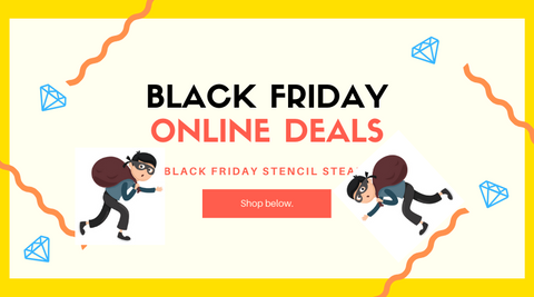 Black Friday Stencil Steals