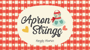 Simple Stories - Apron Strings
