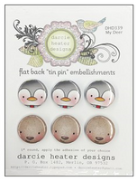 Darcie Heater Tin Pin  - My Deer - DHD339