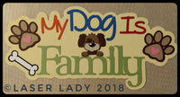 My Dog is Family - title