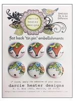 Darcie Heater Designs Flat Back Tin Pin - Ok to be Different - DHD360
