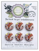 Darcie Heater Designs Flat Back Tin Pin - Spring Fox - DHD423