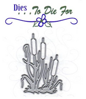 Dies to Die For - Cattails Metal Die