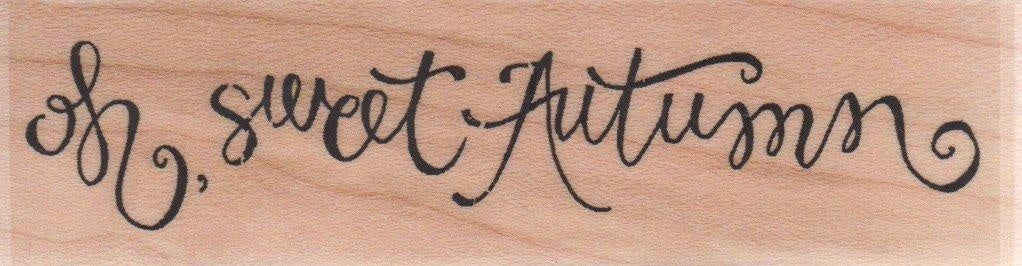 impression Obsession - Oh Sweet Autumn = Rubber Stamp