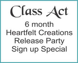 Heartfelt Release Party 6 month signup Special