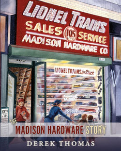 Author's Edition - The Madison Hardware Story
