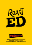Roast ED 2020- WEEKLY Fresh Roast