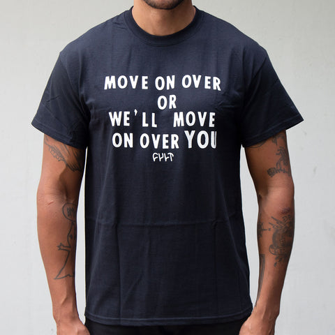 Cult Move On Over T-Shirt
