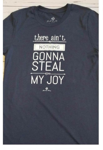 New Bell and May Tees - there ain't nothing going to steal my joy