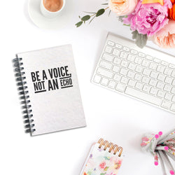 Be a Voice Not an Echo Notebook | Silver Sculptor
