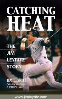 James Leyritz Autographed Book, Catching Heat: The Jim Leyritz Story