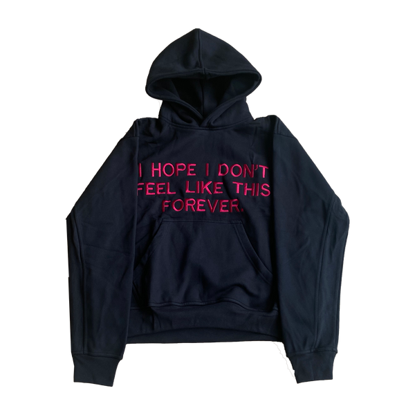 Embroidered I Hope I Don't - Hoodie Black