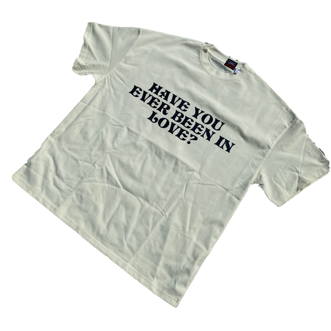 Have You Ever Been In Love? - Printed Shirt