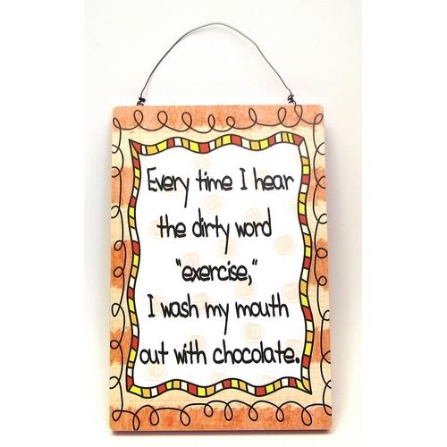 Chocolate Plaque, Everytime - www.myhomeandgardendecor.com