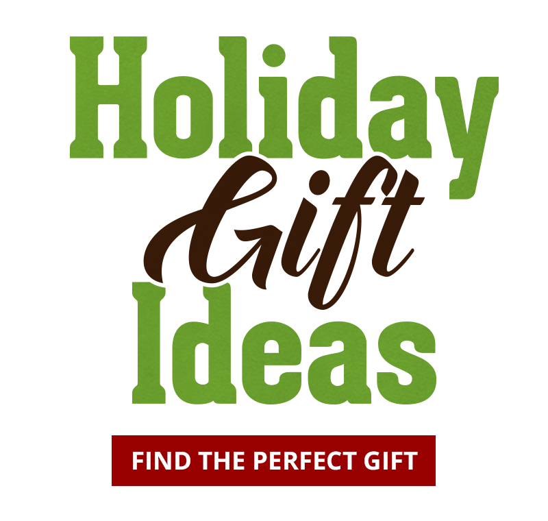 Holiday Gift Ideas | Find the Perfect Gift
