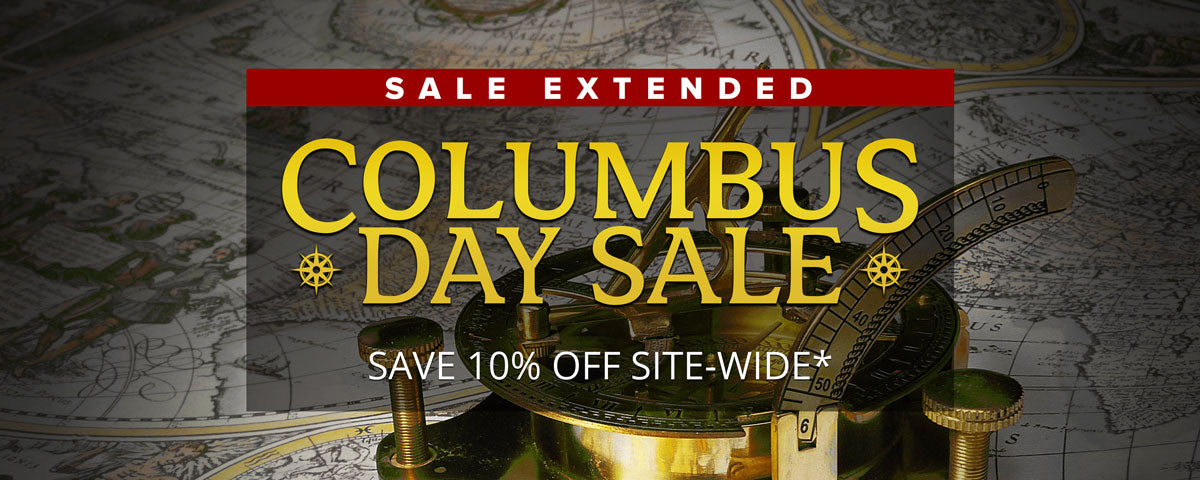 SALE EXTENDED - Columbus Day Sale | Save 10% OFF Site-Wide*