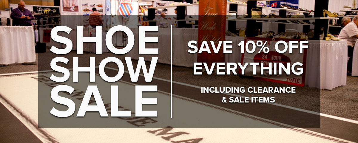 Semi-Annual Shoe Show Sale - 10% Off Everything including clearance & sale items. Ends 2/18 at midnight. Some exclusions apply.