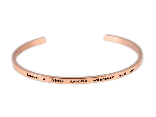 "Inspirational Rose Gold  ""leave a little spark wherever she goes"" Cuff"