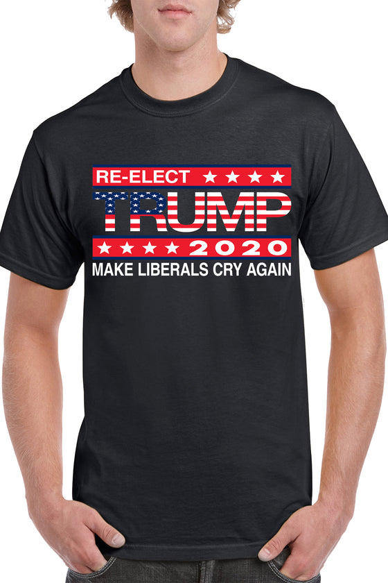 Unisex Re-Elect Trump Make Liberals Cry Again Short Sleeve T-Shirt