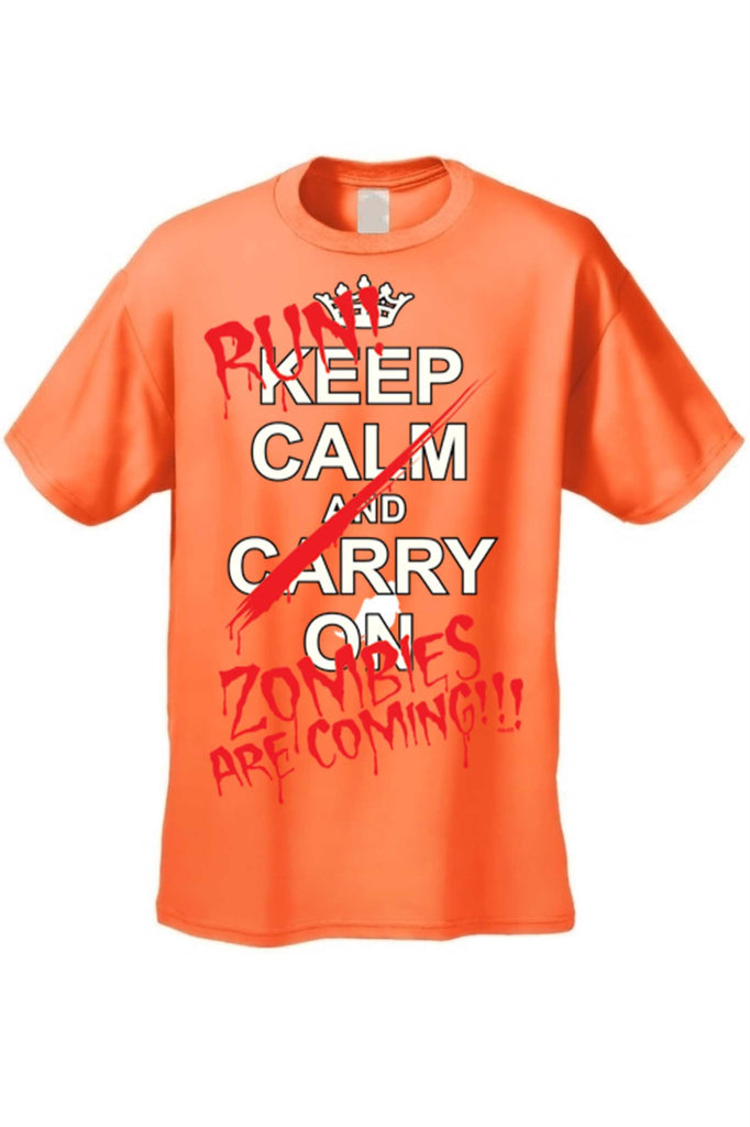 Men's/Unisex Keep Calm..... RUN! Zombies are Coming!!! Short Sleeve T-Shirt