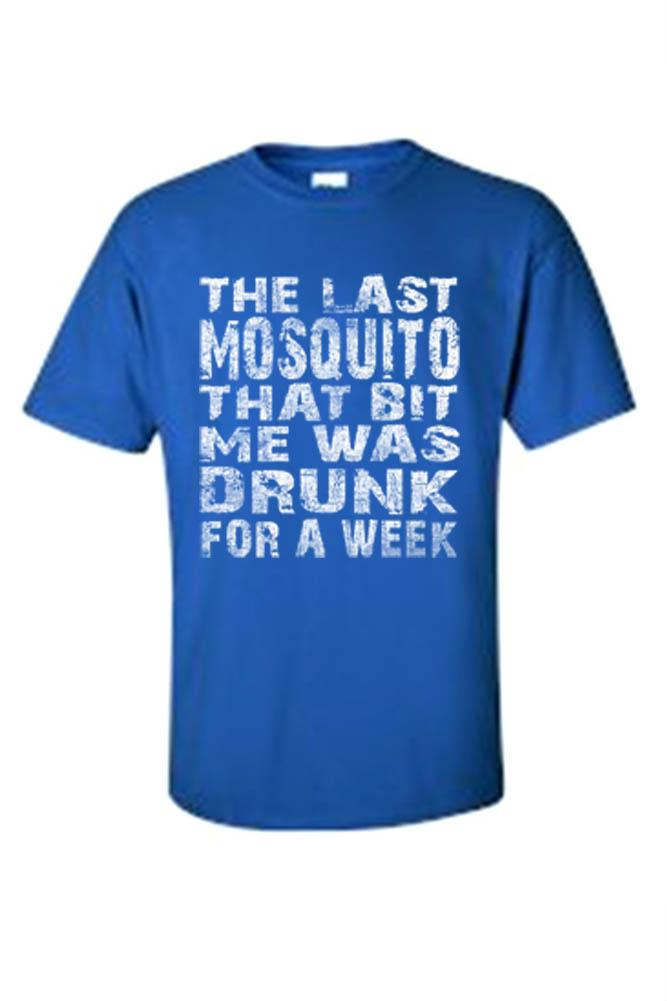Men's The Last Mosquito That Bit Me Was Drunk For a Week T-shirt Mens T-Shirts SHORE TRENDZ ROYALBLUE 3XL