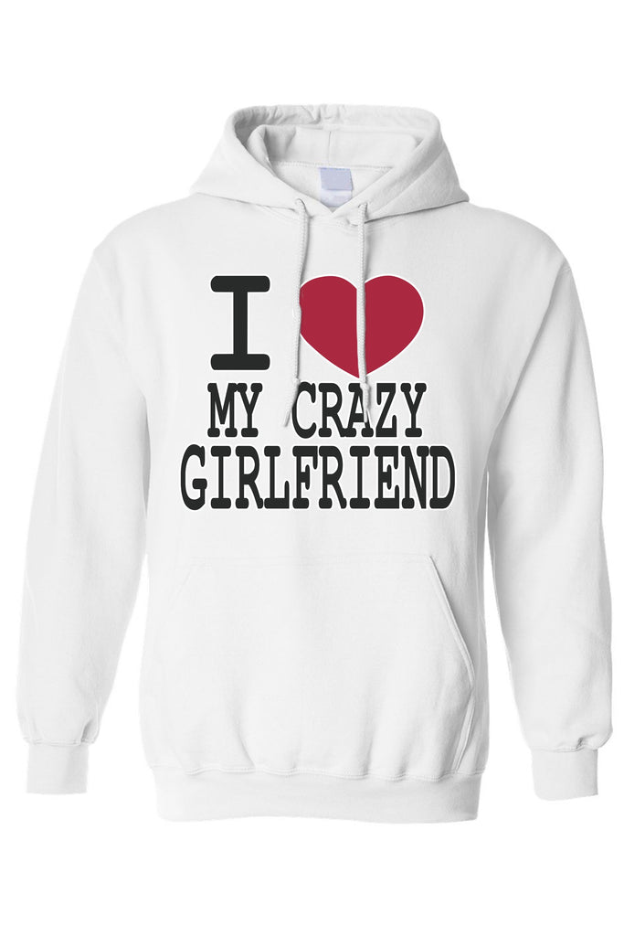 "Men's/Unisex Pullover Hoodie Funny ""I Love My Crazy Girlfriend"""
