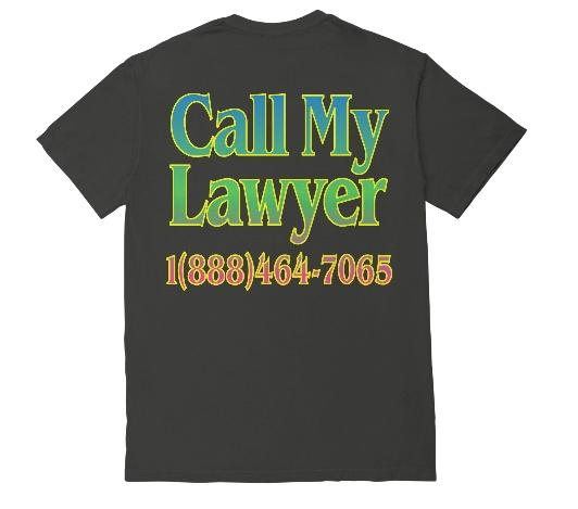 CALL MY LAWYER RAINBOW T-SHIRT