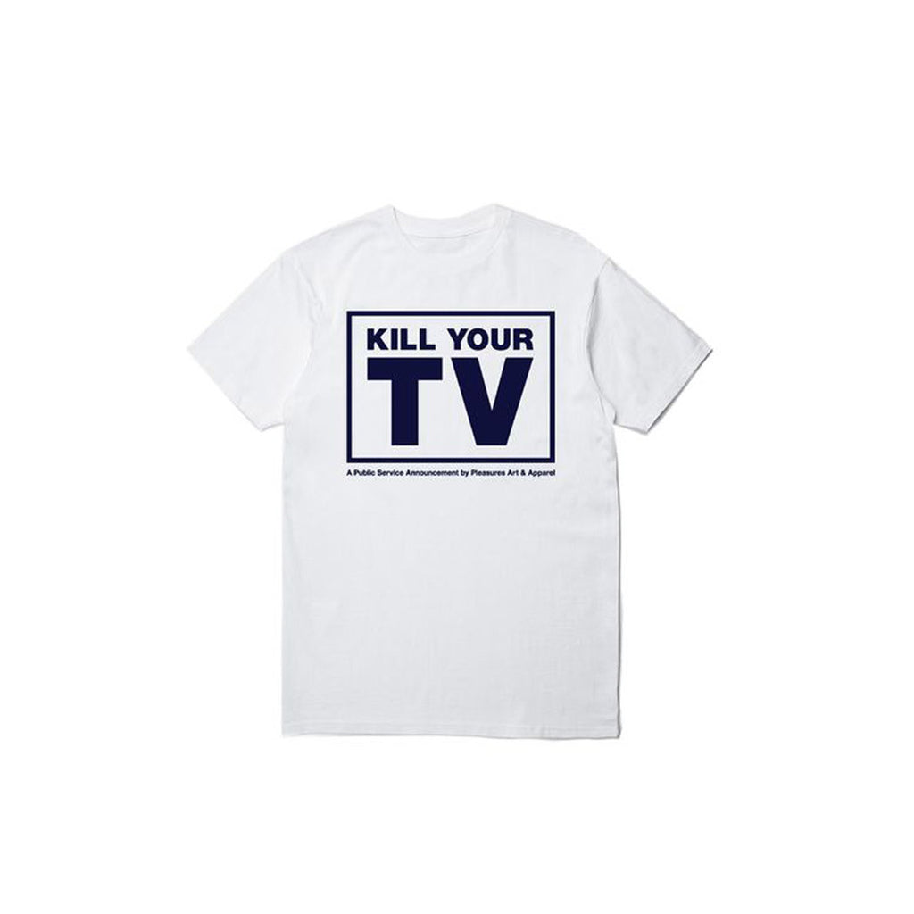 KILL YOUR TV T-SHIRT TEE WHITE PLEASURES