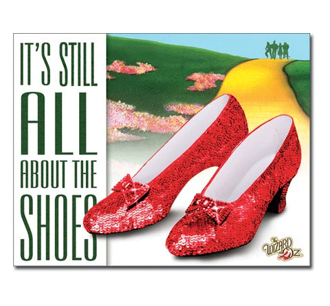 Wizard of Oz: All About The Shoes Tin Sign